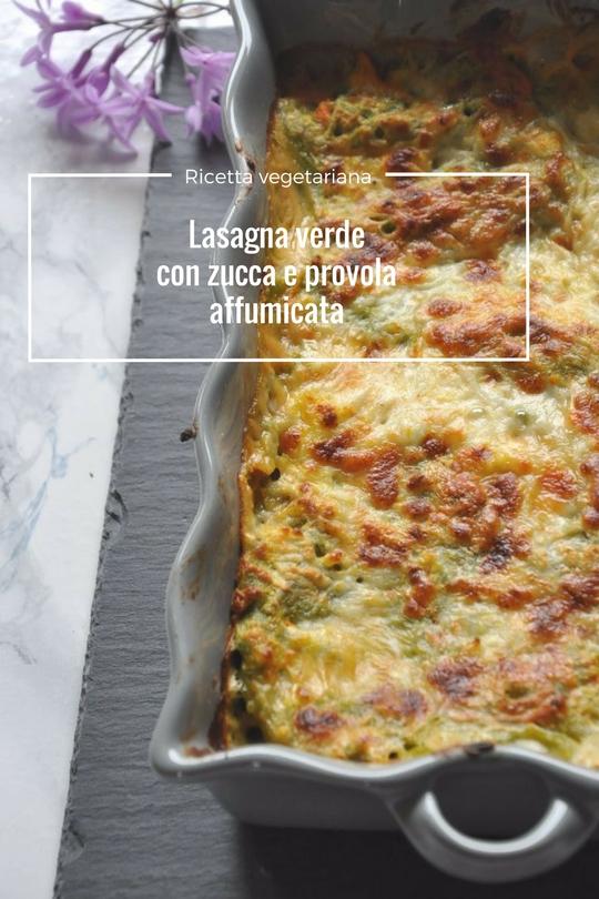 Lasagna verde con zucca e provola affumicata