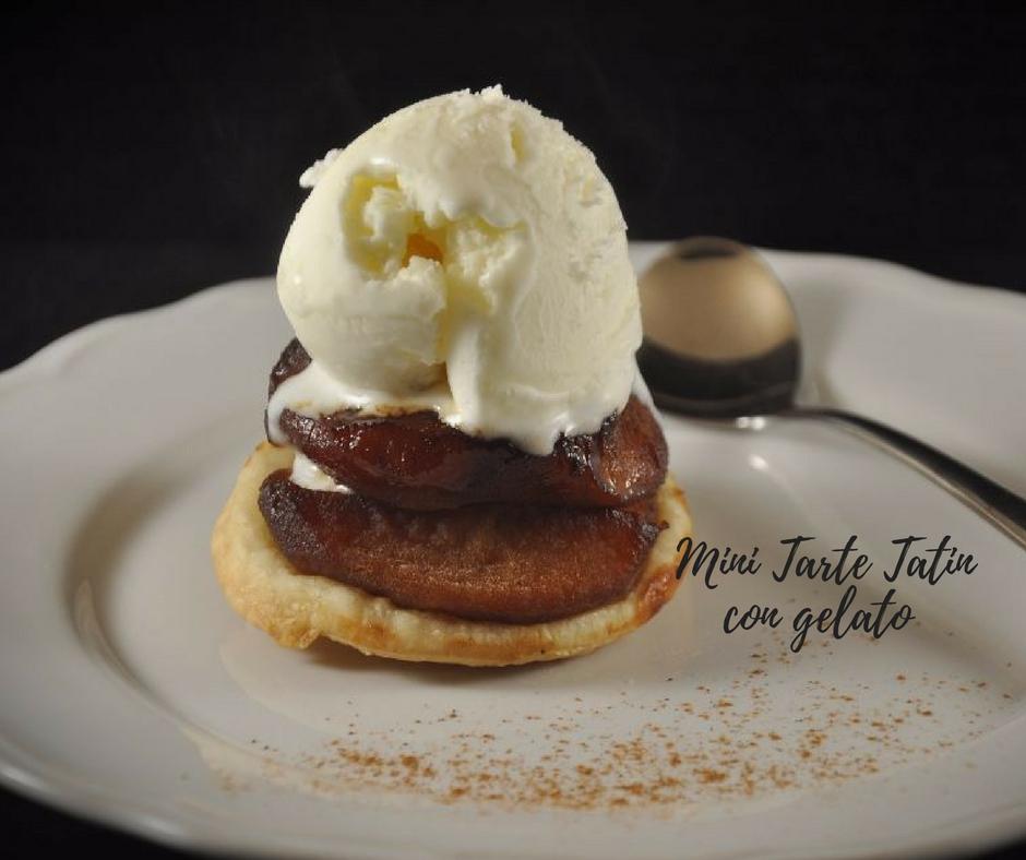 Mini Tarte Tatin con gelato alla crema