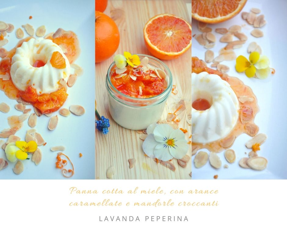 Panna cotta al miele arancia caramellata e mandorle